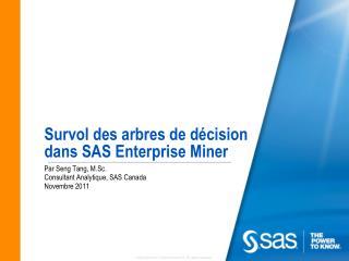 Survol des arbres de d é cision dans SAS Enterprise Miner