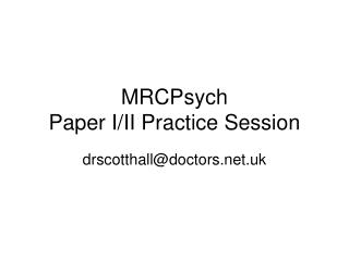 MRCPsych Paper I/II Practice Session