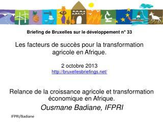 Relance de la croissance agricole et transformation économique en Afrique .