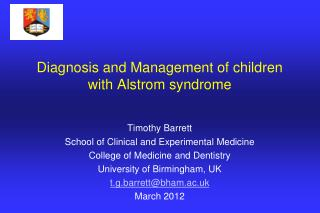 Diagnosis and Management of children with Alstrom syndrome