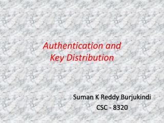 Authentication and Key Distribution