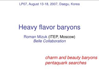 Heavy flavor baryons