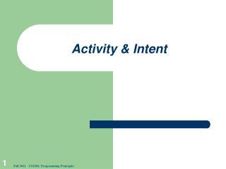 Activity & Intent