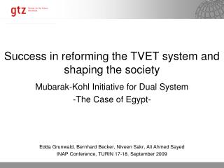 Success in reforming the TVET system and shaping the society