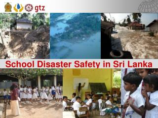 School Disaster Safety in Sri Lanka