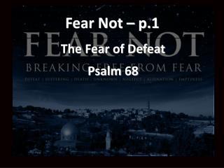 Fear Not – p.1