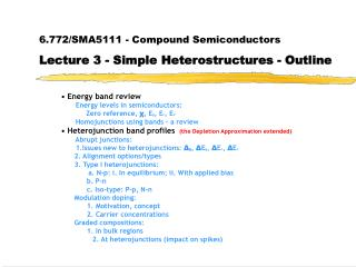 6.772/SMA5111 - Compound Semiconductors  Lecture 3 - Simple Heterostructures - Outline
