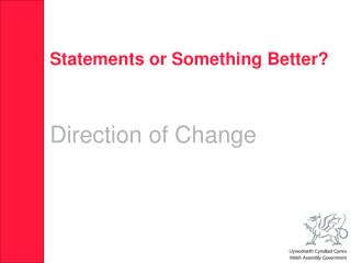 Statements or Something Better? Direction of Change