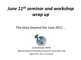 June 11 th  seminar and workshop wrap up