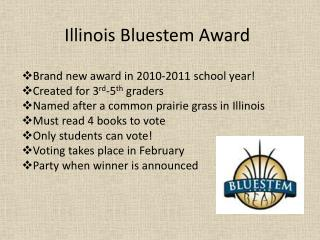 Illinois Bluestem Award