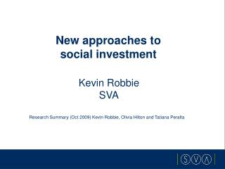 New approaches to  social investment