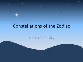 Constellations of the Zodiac