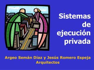 Sistemas de ejecución privada