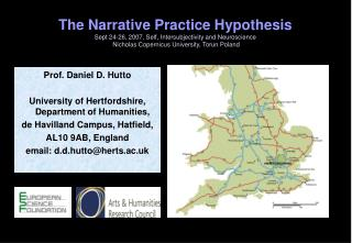 Prof. Daniel D. Hutto University of Hertfordshire, Department of Humanities,