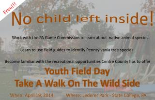 Youth Field Day Take A Walk On The Wild Side