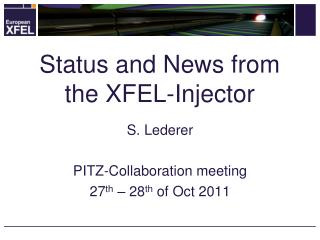 Status and News from the XFEL-Injector