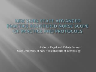 New York State Advanced Practice Registered Nurse Scope of Practice and Protocols