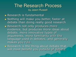 The Research Process by Jason Russell