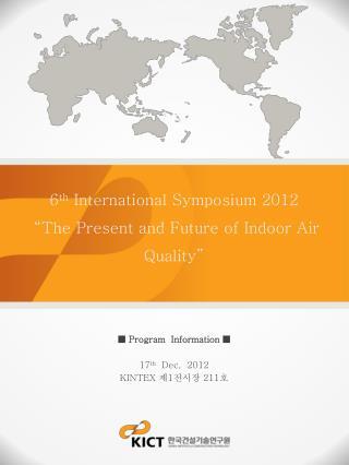 ■ Program  Information ■ 17 th   Dec,  2012  KINTEX  제 1 전시장  211 호