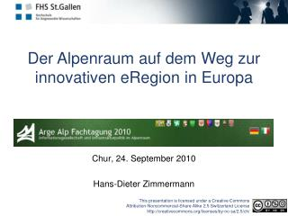 Der Alpenraum auf dem Weg zur innovativen  eRegion  in Europa