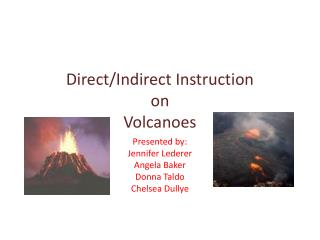 Presented by: Jennifer  Lederer Angela Baker Donna Taldo Chelsea  Dullye