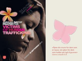 Hva er  trafficking ? Menneskehandel  forekommer når en person ved