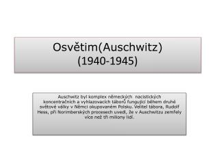 Osvětim( Auschwitz ) (1940-1945)