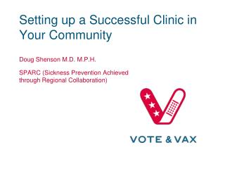 Setting up a Successful Clinic in Your Community