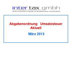 Abgabenordnung   Umsatzsteuer  Aktuell              März 2013