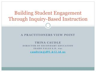 Building Student Engagement Through Inquiry-Based Instruction