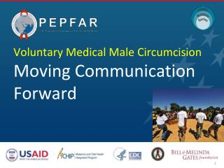 Voluntary Medical Male Circumcision  Moving Communication  Forward