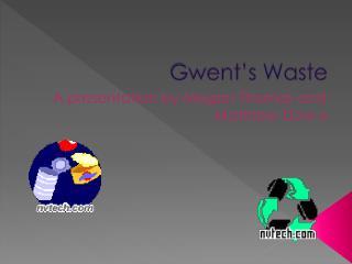 Gwent's Waste