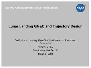 Lunar Landing GN&C and Trajectory Design