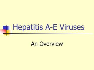 Hepatitis A-E Viruses