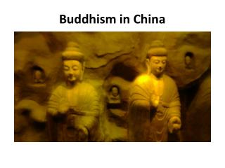 Buddhism in China