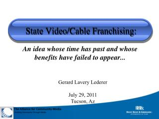State Video/Cable Franchising: