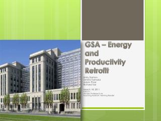 GSA � Energy and Productivity Retrofit