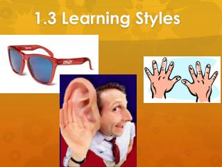 1.3 Learning Styles