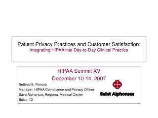 Patient Privacy Practices and Customer Satisfaction: Integrating HIPAA into Day-to-Day Clinical Practice