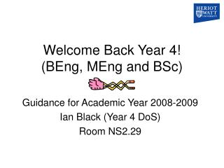 Welcome Back Year 4! (BEng, MEng and BSc)