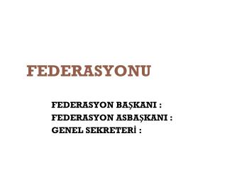 FEDERASYONU