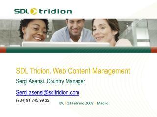 SDL Tridion. Web Content Management