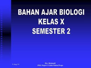 BAHAN AJAR BIOLOGI KELAS X SEMESTER 2