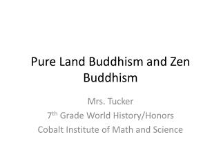 Pure Land Buddhism and Zen Buddhism