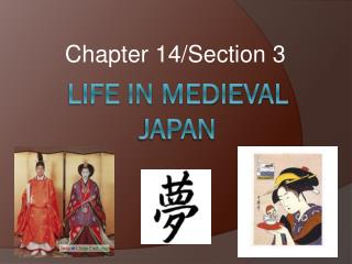 Life in Medieval Japan