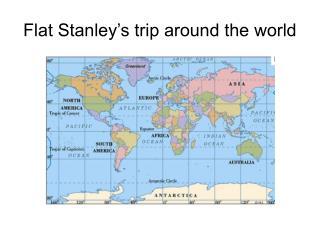 Flat Stanley's trip around the world