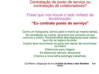 Contratação de posto de serviço ou contratação de colaboradores?