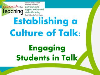 Establishing a Culture of Talk: