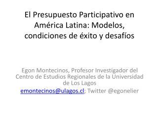 El Presupuesto Participativo en América Latina: Modelos, condiciones de éxito y desafíos