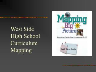 West Side High School Curriculum Mapping